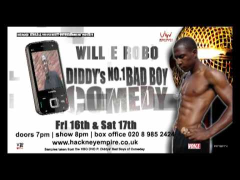 P Diddys Bad Boy Of Comedy Will E Robo Performs At Hackney Empire