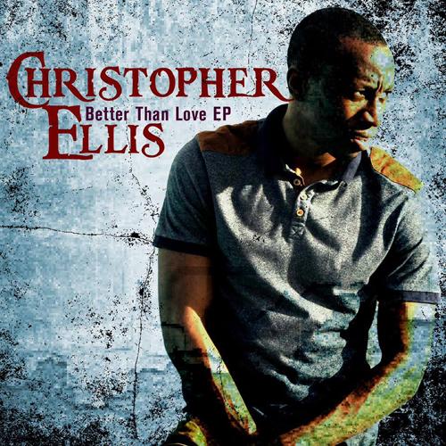christopherellis-betterthanlove-ep