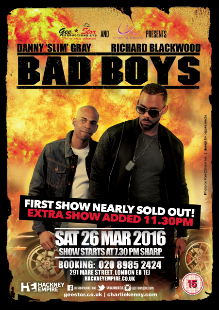 richard blackwood - danny gray slim - bad boys comedy flyer