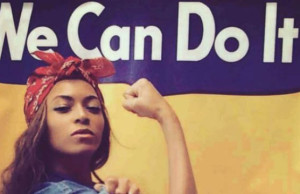 we can do it beyonce