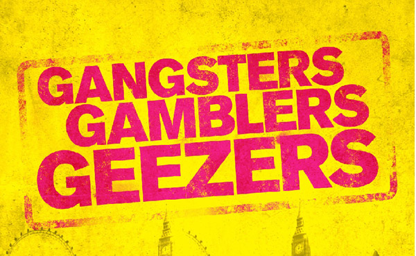 GANGSTERS_GAMBLERS_GEEZERS12345-yellow