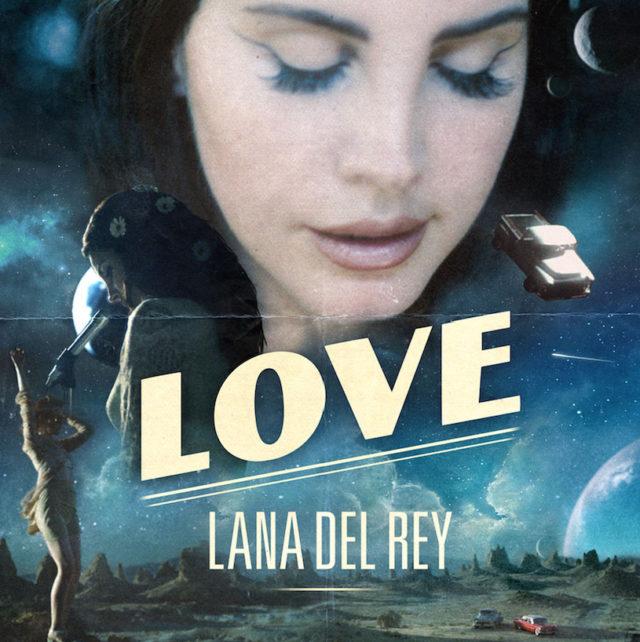 Lana Del Rey love
