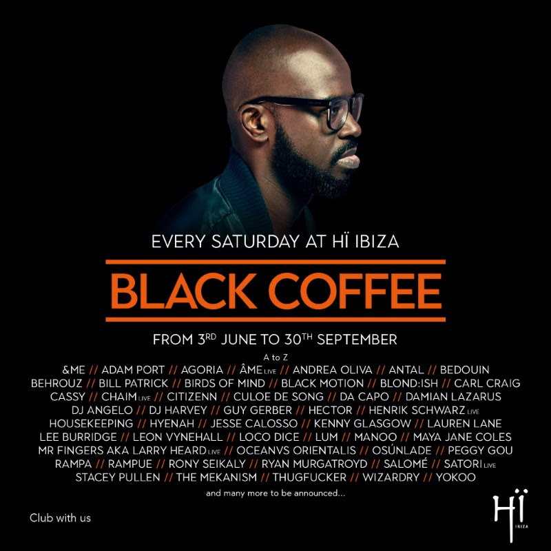 HÏ IBIZA UNVEILS LINEUPS FOR SATURDAYS WITH BLACK COFFEE