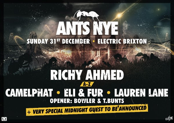 ANTS NYE - Electric Brixton