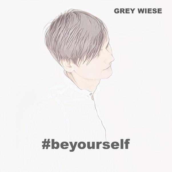 Grey Wiese beyourself