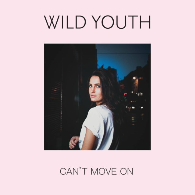 Wild youth - Can't Move On