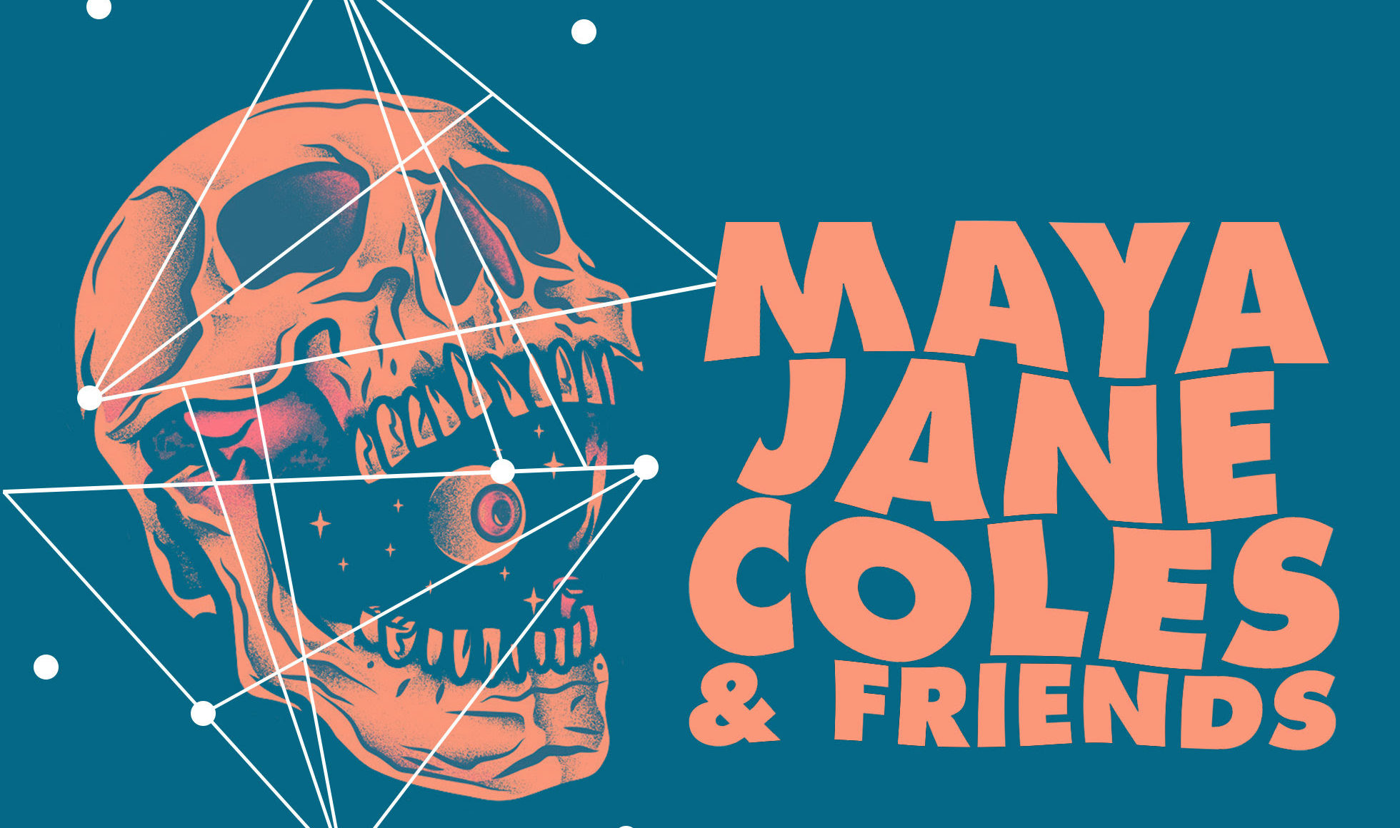 Maya Jane Coles and Friends