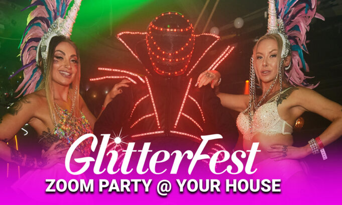 Glitterfest Zoom Party at your house